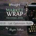 Typewriter Dark Background with the title Market Wrap 2019 Let Optimism Rule by Mr Shyam Sekhar