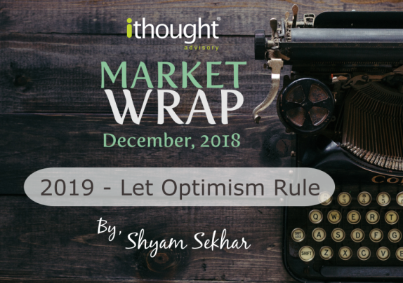 Typewriter Dark Background with the title Market Wrap 2019 Let Optimism Rule by Mr Shyam Sekhar