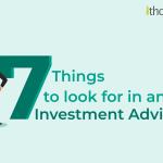 advisoryblog_7thingslookfor_investmentadvisor