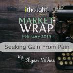 market wrap seeking gain from pain