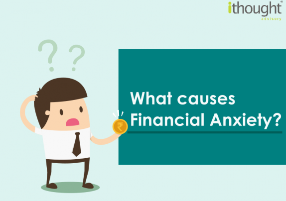 Financial Anxiety what causes it?