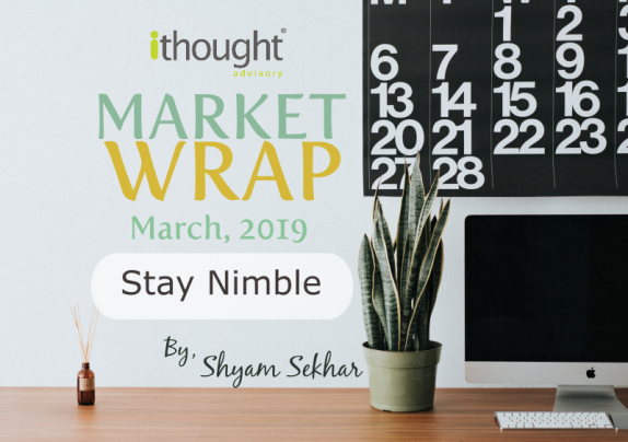 ithought-market-wrap-global-volatility-stay-nimble-FII-outlook-2019
