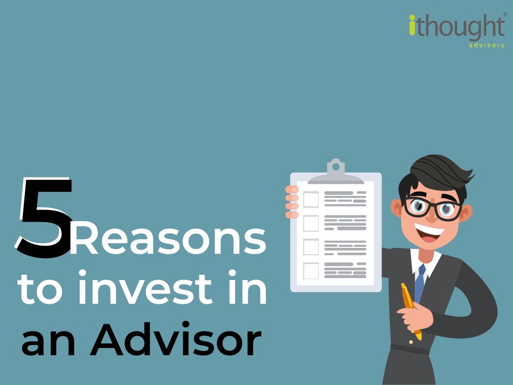 5 reasons invest financial advisor