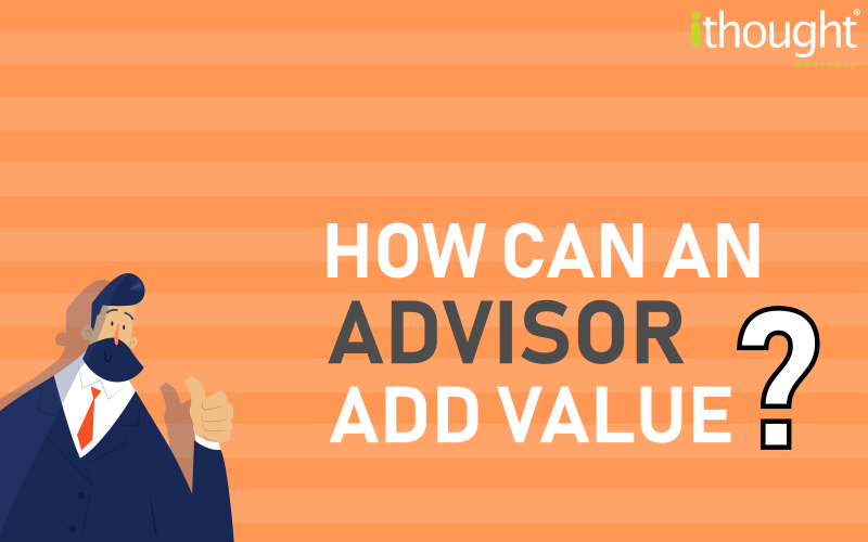 A man showing thumbs up with the blog title how can advisor add value on an orange stripe background