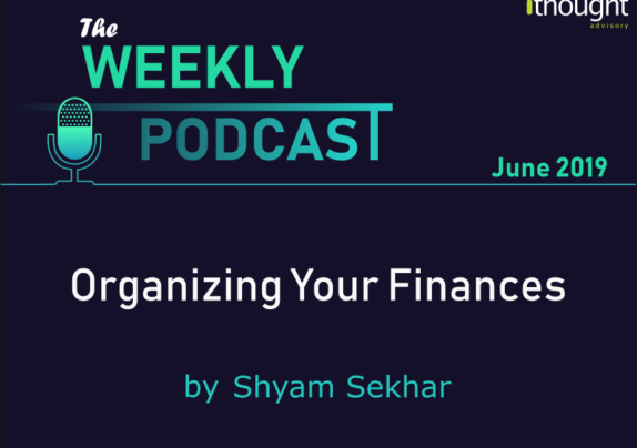 organizing-your-finances-podcast-shyam-sekhar-ithought