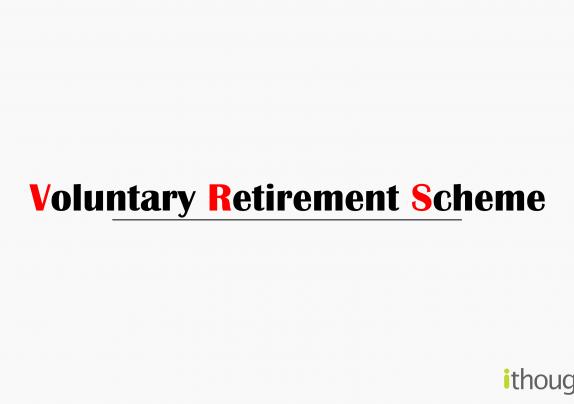 voluntary-retirement-scheme-VRS-ithoughtplan