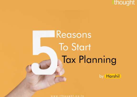 5-reasons-to-start-tax-planning-ithoughtadvisory