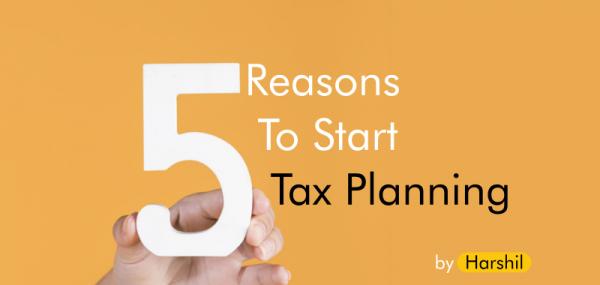 5-reasons-to-start-tax-planning-ithoughtadvisory