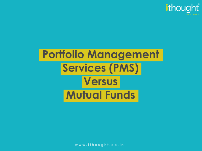 portfolio-management-services-pms-versus-mutual-funds-ithoughtpms