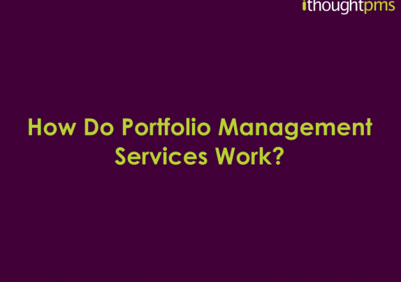 how-do-portfolio-management-services-work-ithoughtpms