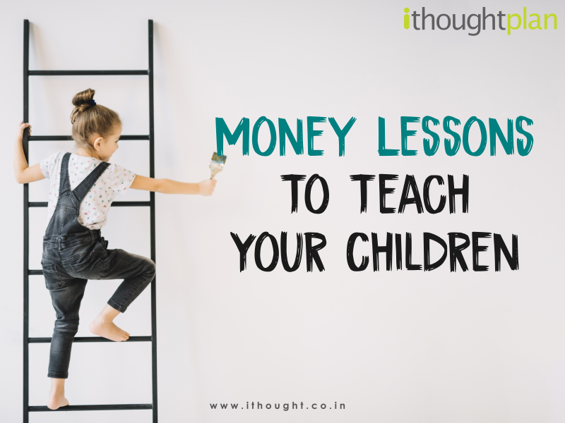 money-lessons-to-teach-your-child-the-essence-of-planning-ithoughtplan