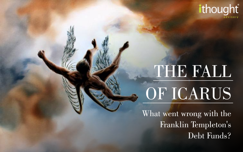 the-fall-of-icarus-what-went-wrong-with-franklins-debt-funds-ithought