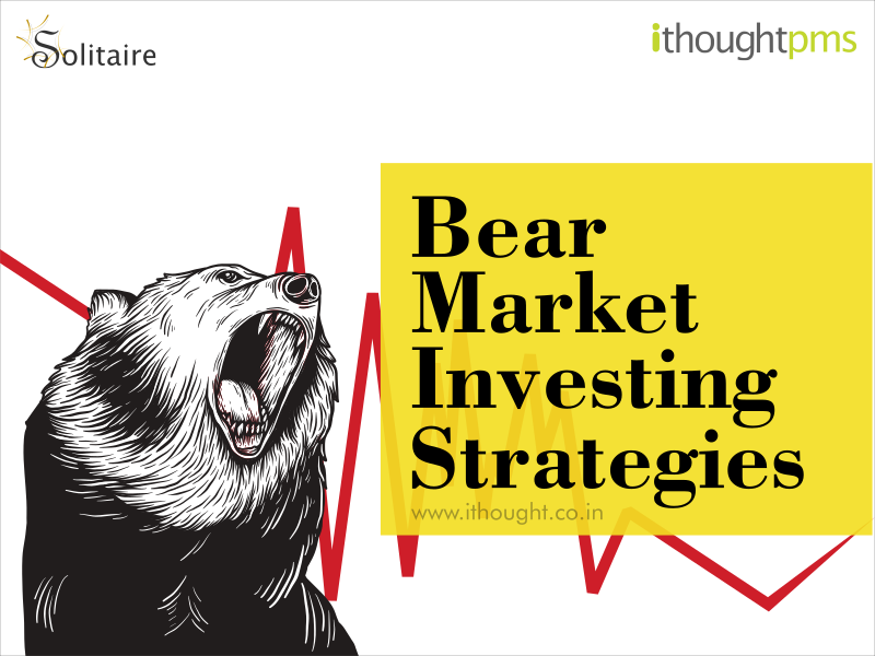 bear-market-investing-strategy-ithoughtpms