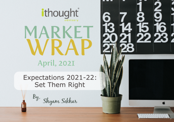 expectations 2021-22 - Set them right - ithought - shyam sekhar