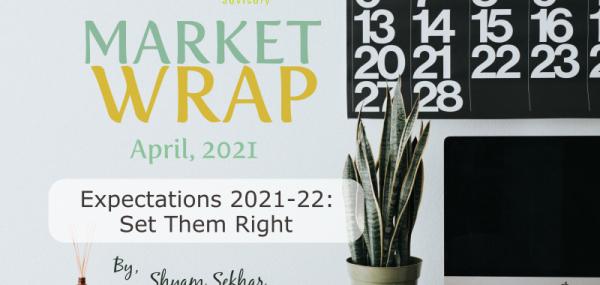 expectations 2021-22 - Set them right - ithought - shyam sekhar