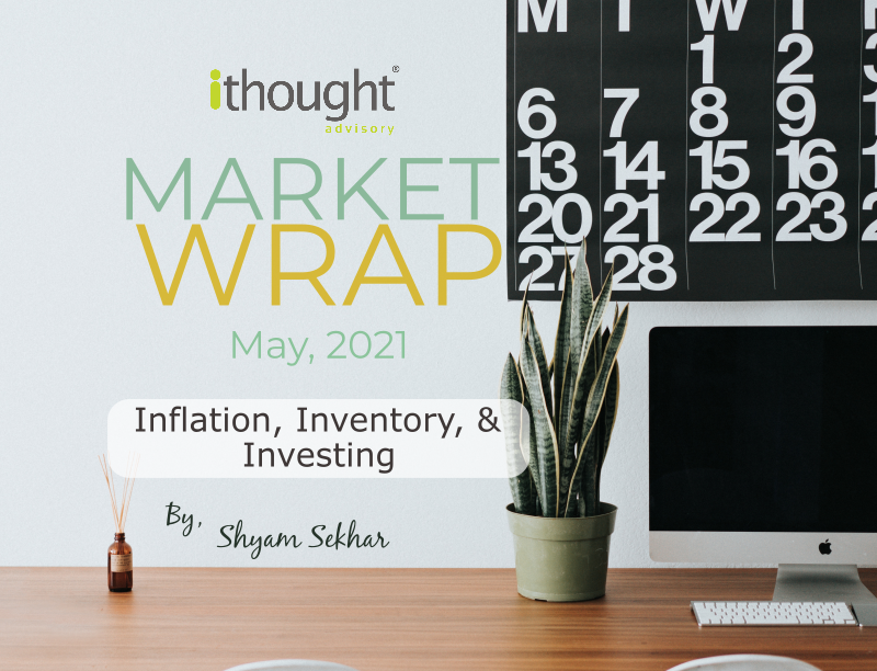 inflation inventory & investing - shyam sekhar - ithought